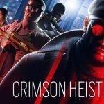 Crimsom Heist.